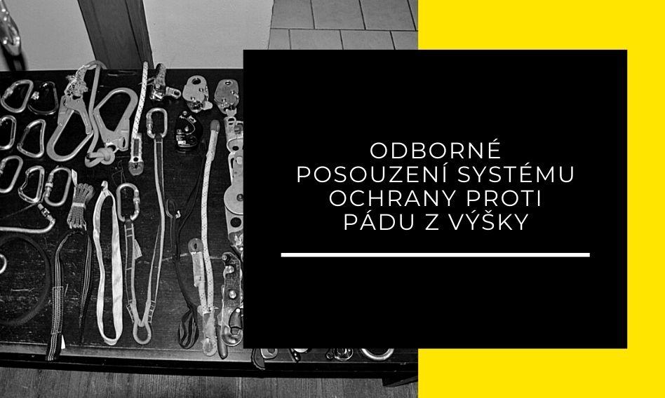 (Čeština) Odborné posouzení systému ochrany proti pádu z výšky