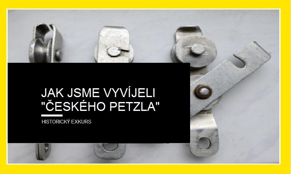 """Jak jsme vyvíjeli """"českého Petzla"""""""